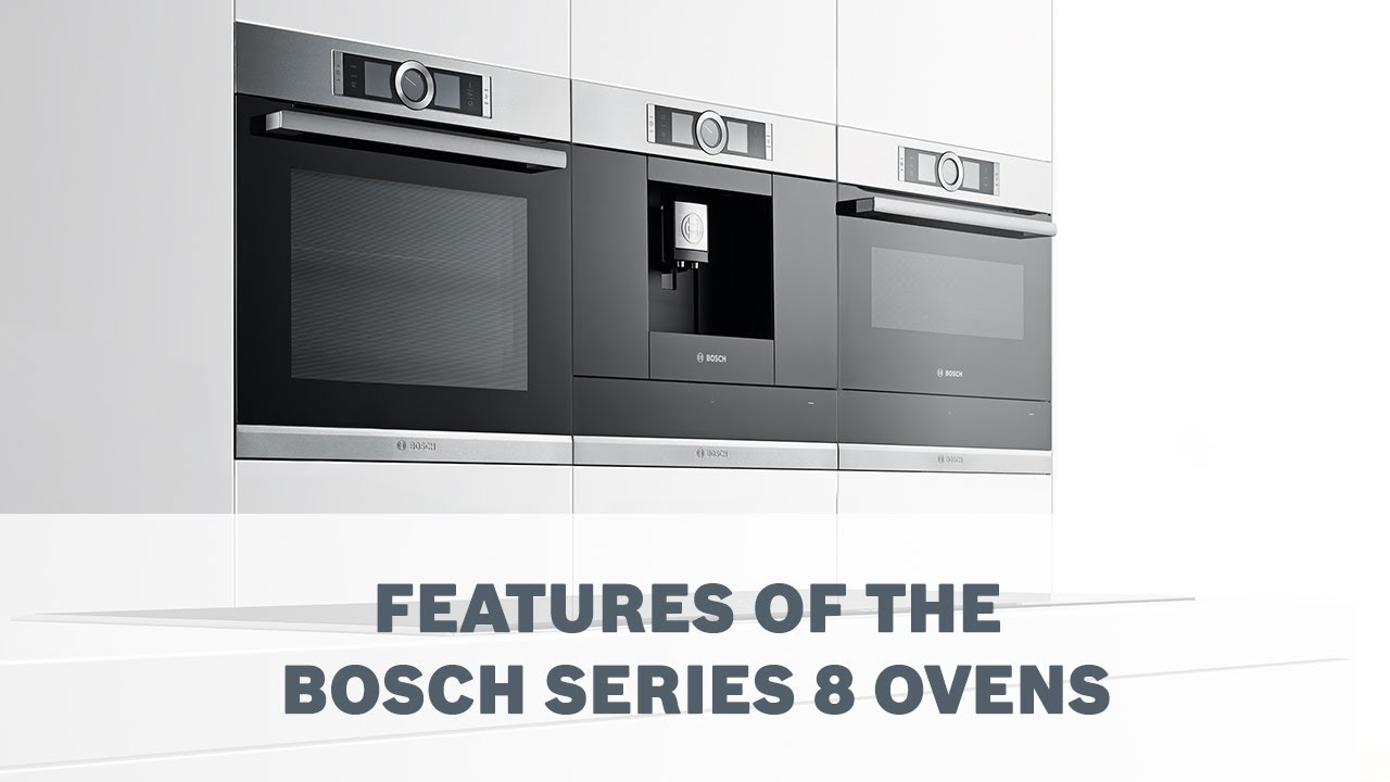 features overview bosch series 8 ovens youtube. Black Bedroom Furniture Sets. Home Design Ideas