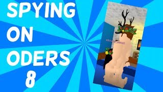 Spying on ODers 8 | ROBLOX Trolling