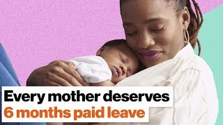 Why every mother should get 6 months paid leave from work | Lauren Smith Brody
