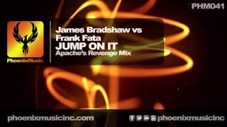 James Bradshaw vs Frank Fata - Jump On It (Apache