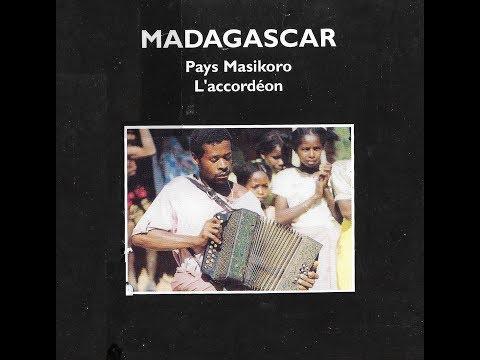 MADAGASCAR - Pays Masikoro L'accordéon - Radio France
