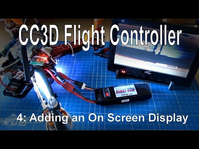(4/10) CC3D Flight Controller - Adding an OSD using MinimOSD