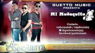 La Conquista Mi Muñequito contac 0984794698 - 0998