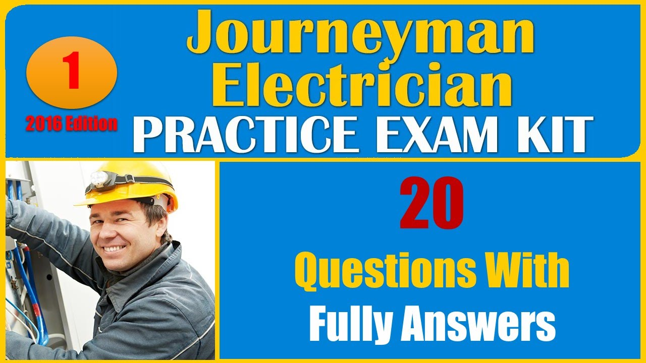 Journeyman electrician practice test 1 20 questions with fully journeyman electrician practice test 1 20 questions with fully answers youtube xflitez Image collections