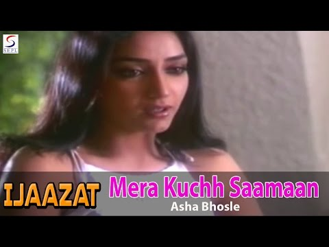 Mera Kuchh Saamaan - Asha Bhosle @ Ijaazat - Naseeruddin Shah, Rekha, Anuradha