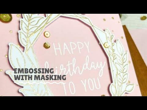 Masked Heat Embossing Card for Neat and Tangled [VIDEO]