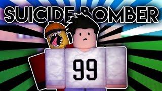 Suicide Bomber| Roblox Machinima