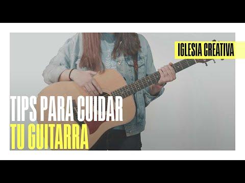 Tips para cuidar tu guitarra | DIRECTOR CREATIVO