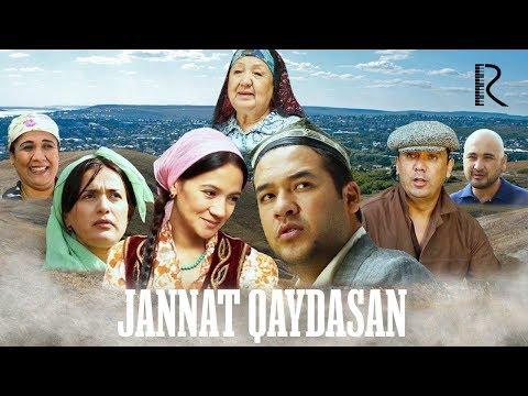 Jannat qaydasan (o'zbek film)   Жаннат кайдасан (узбекфильм) 2019 #UydaQoling