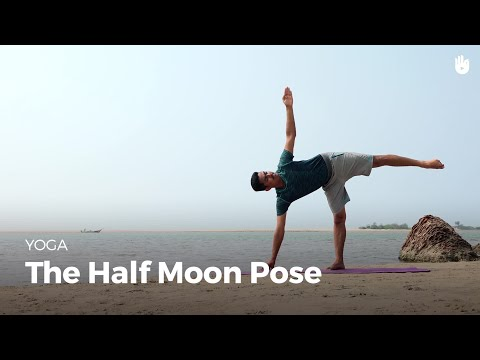 Learn the Half Moon Pose Ardha Chandrasana | Yoga