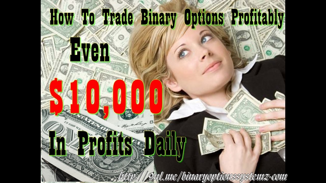 How to trade binary options profitably youtube