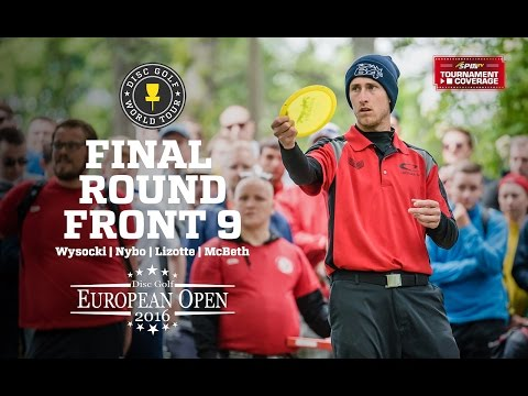 DGWT EO2016 Lead Card Final Round, Front 9 (Wysocki, Nybo, Lizotte, McBeth)
