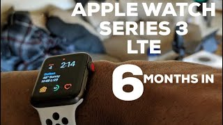 Apple Watch Series 3 LTE  smartwatch Review - Six Months In