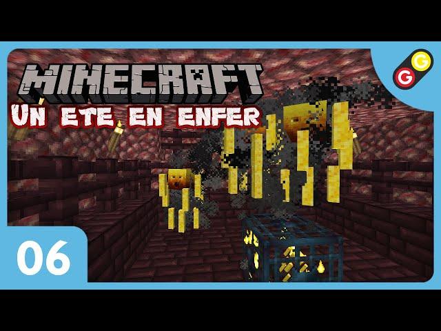 Minecraft - Un été en enfer #06 On explore une forteresse ! [FR]
