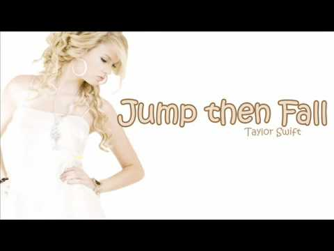 Jump then Fall - Taylor Swift with Lyrics
