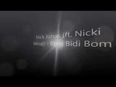 Bom bidi bom Nick Jonas ft. Nicki Minaj