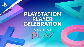 PlayStation Player Celebration | Days of Play