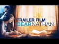 DEAR NATHAN OFFICIAL TRAILER