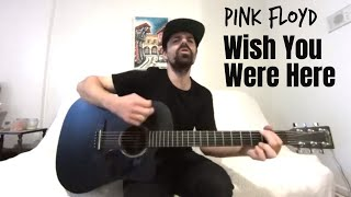 Wish you were here - pink floyd [acoustic cover by joel goguen]