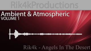 Download Rik4k - Angels In The Desert (Preview) MP3 song and Music Video