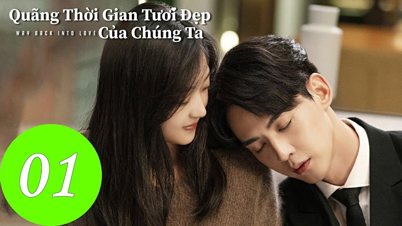 Quãng Thời Gian Tươi Đẹp Của Chúng Ta – Tập 01 Full (Vietsub) | Bom Tấn Ngôn Tình 2020| WeTV Vietnam