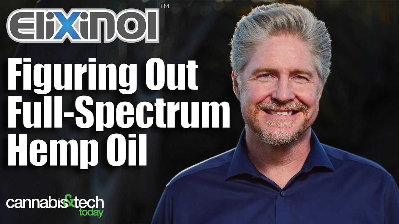 Elixinol - Figuring Out Full Spectrum Hemp/CBD Oil