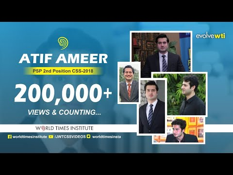 World Times Interview Series | Atif Ameer (2nd in Pakistan, PSP, CSS 2018)|(Full Episode) thumbnail