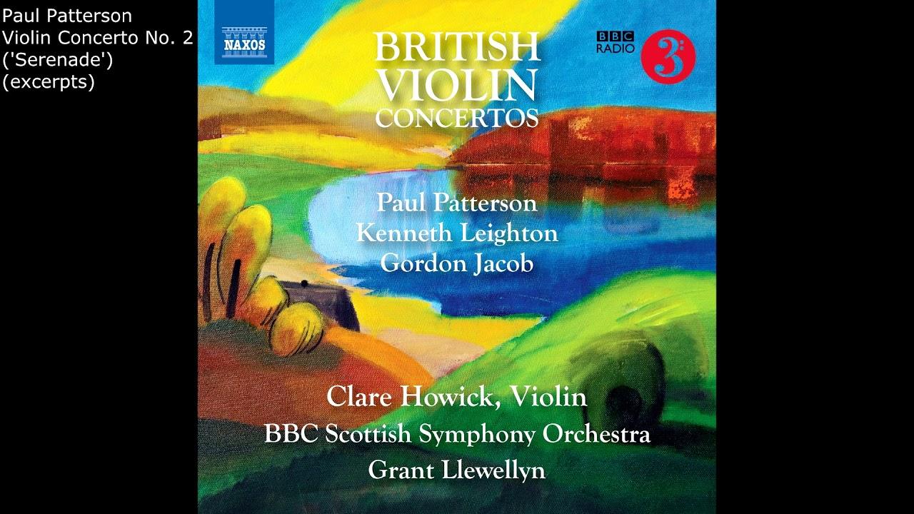 Clare Howick: British Violin Concertos - Paul Patterson