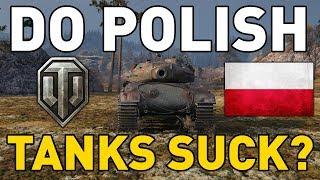 Do Polish Tanks SUCK in World of Tanks?