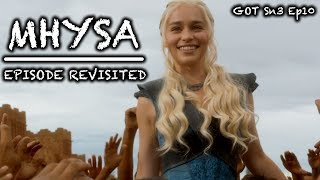 Game of Thrones | Mhysa | Episode Revisited (Sn3Ep10)