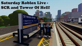 Saturday Roblox Live - SCR 1.3.19 and Tower Of Hell!