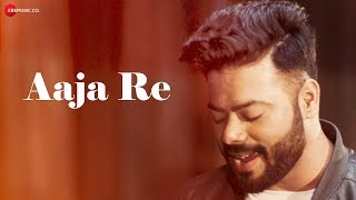 Aaja Re - Official Music Video | Raenit Singh | Nupur Mehta