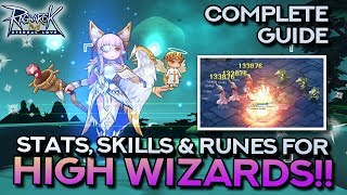 HIGH WIZARD GUIDE: Stat, Skill, and Rune Build | Ragnarok Mobile Eternal Love