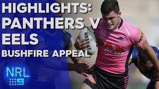 Penrith Panthers v Parramatta Eels: Bush-fire Appeal Match | NRL on Nine