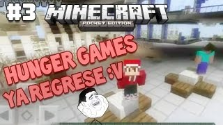 Minecraft PE Hunger Games EP #3 - Soy un noob :v