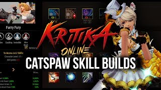 Kritika Online - Catspaw Skill Builds | PotatoLifeGaming