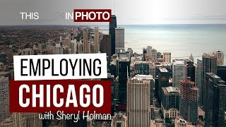 Employing Chicago! with Sheryl Holman