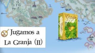 Jugamos A... La Granja (II)