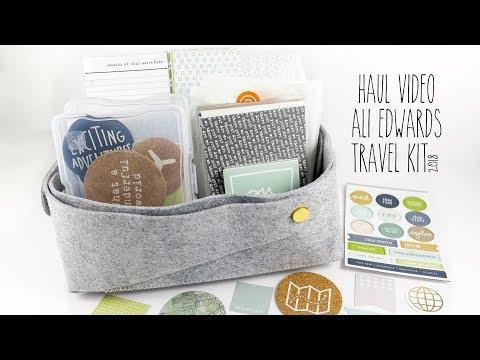 haul video | ali edwards travel kit | 2018