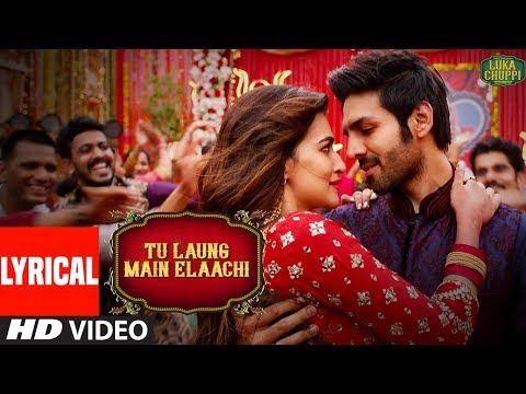 Lagu Video Lyrical: Tu Laung Main Elaachi | Luka Chuppi | Kartik Aaryan, Kriti Sanon | Tulsi Kumar | Tanishk B Terbaru