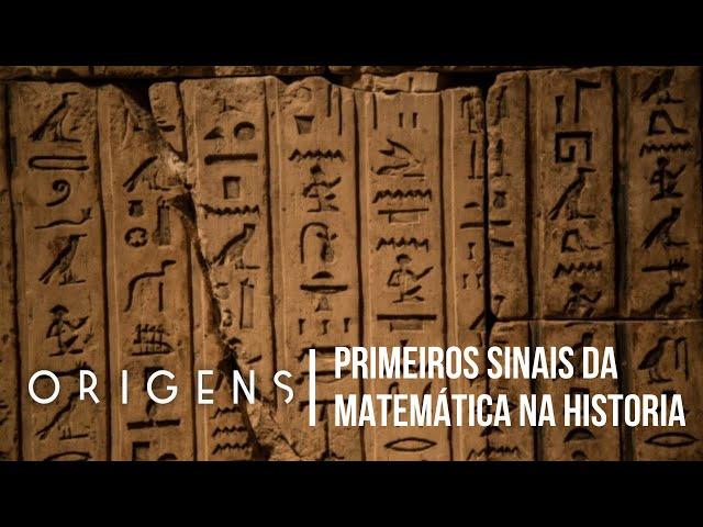 Primeiros sinais da matemática na história | Os Mistérios da Matemática #3