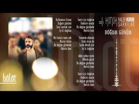 Ali Kınık - Doğum Günüm (Official Lyric Video)