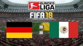 FIFA 18 WM Deutschland : Mexiko Livestream 🏆 FIFA Weltmeisterschaft Gameplay Deutsch