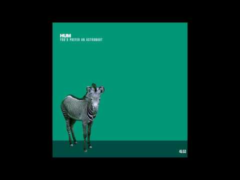 HUM – You'd Prefer An Astronaut (Album, 1995)