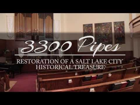 3300 Pipes: Restoration of a Salt Lake City Historical Treasure