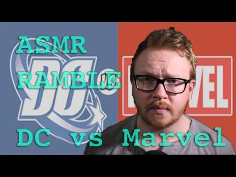 ASMR Ramble - Marvel vs DC