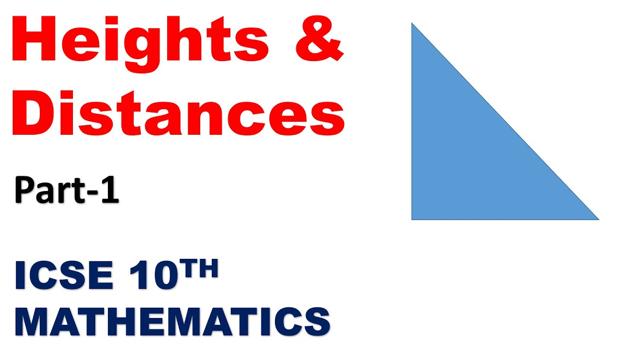 Heights & Distances | Part-1 | ICSE 10th Mathematics