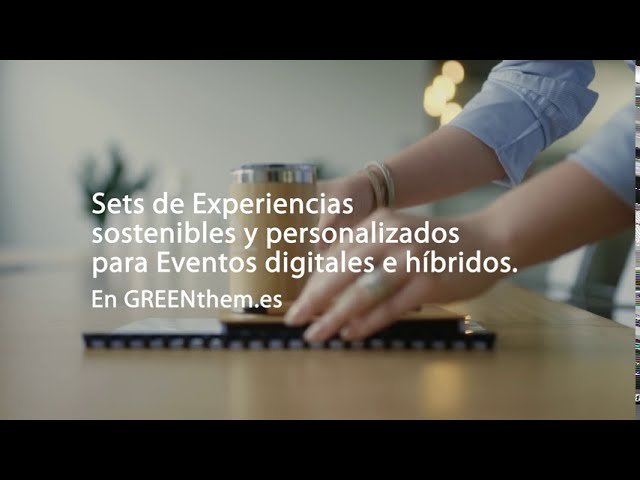 Sets de Experiencias personalizadas y sostenibles para eventos digitales e híbridos by GREENthem