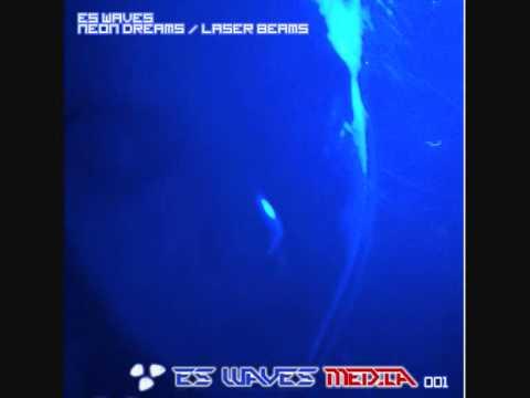 ES Waves - Neon Dreams (Master Mix) [ES Waves Media, 11.10. 2010]