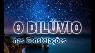 33. O Dilúvio nas constelações